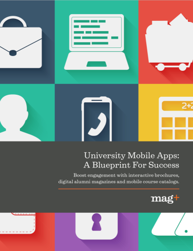 University mobile apps a blueprint for success find out how you can use the mag digital publishing software to stay ahead of the pack malvernweather Choice Image